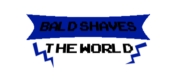 Bald Shaves The World