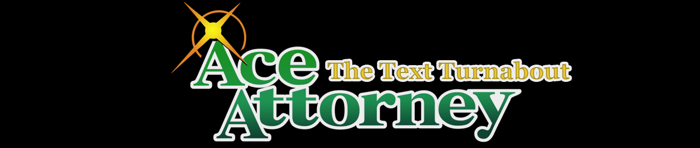 Ace Attorney - The Text Turnabout