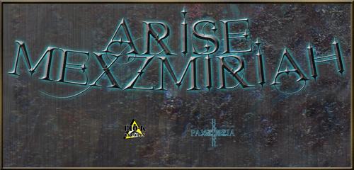 Arise Mexzmiriah