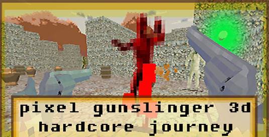 PIXEL GUNSLINGER 3D - HARDCORE JOURNEY
