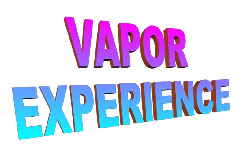 VAPOR EXPERIENCE