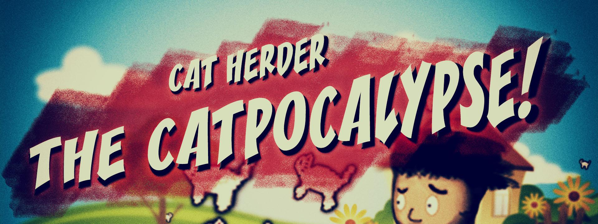 Cat Herder - THE CATPOCALYPSE