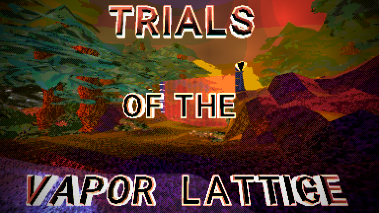 Trials of the Vapor lattice