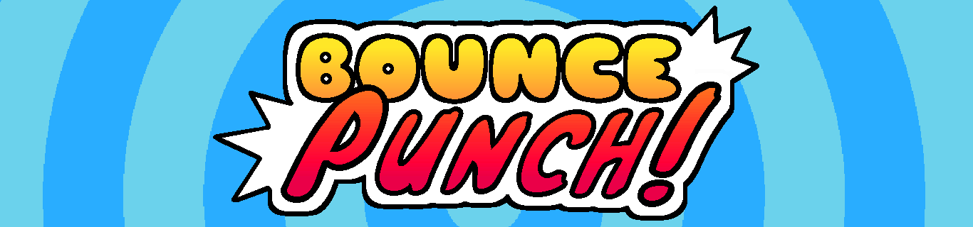Bounce Punch!