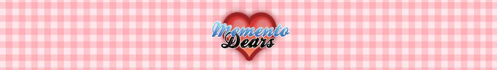 Memento Dears