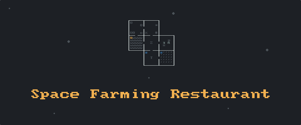 Space Farming Restaurant