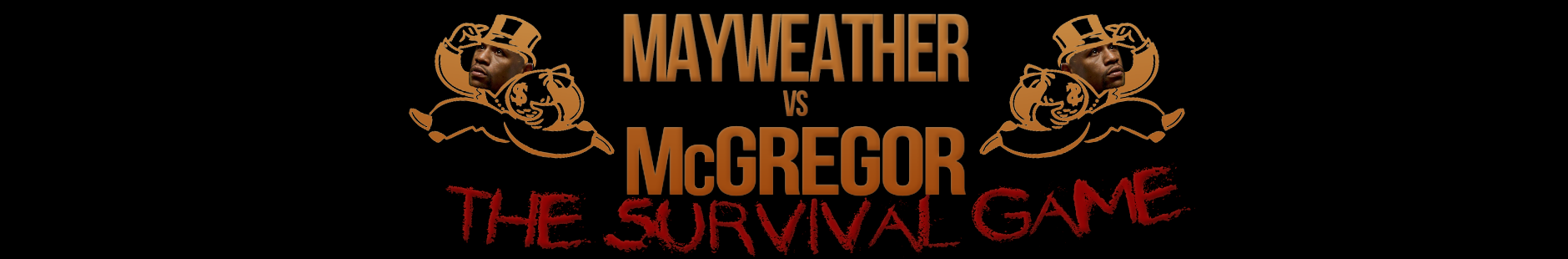 McGregor vs Mayweather - The Suvival Game