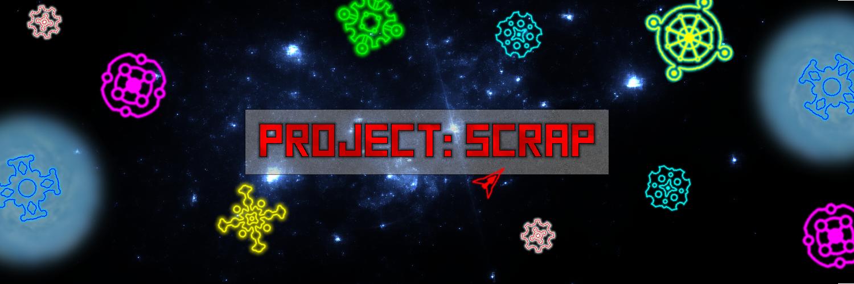 Project: Scrap