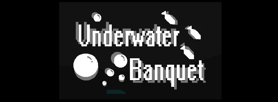 Underwater Banquet