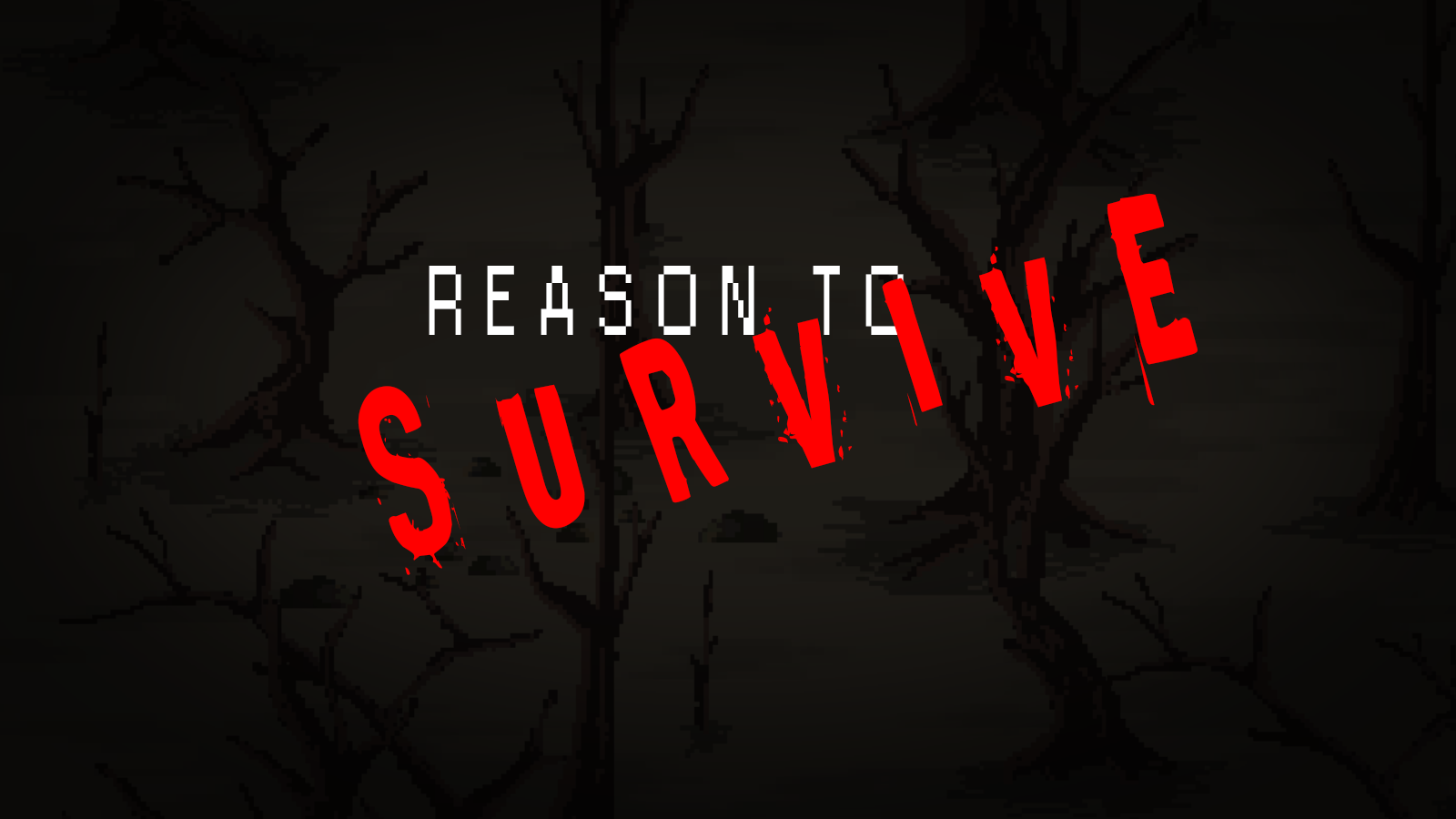Reason to Survive - DEMO