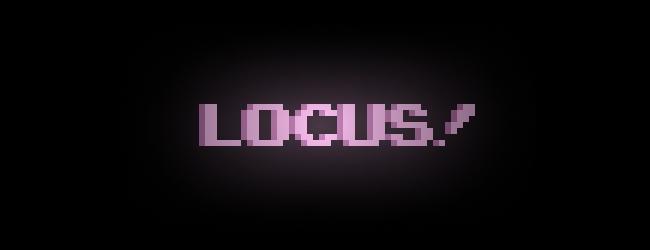 LOCUS!