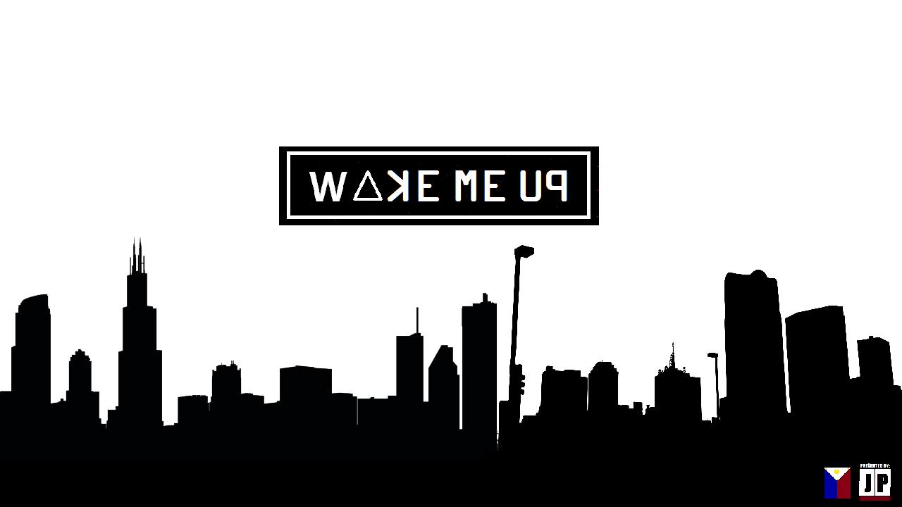 Wake Me Up !