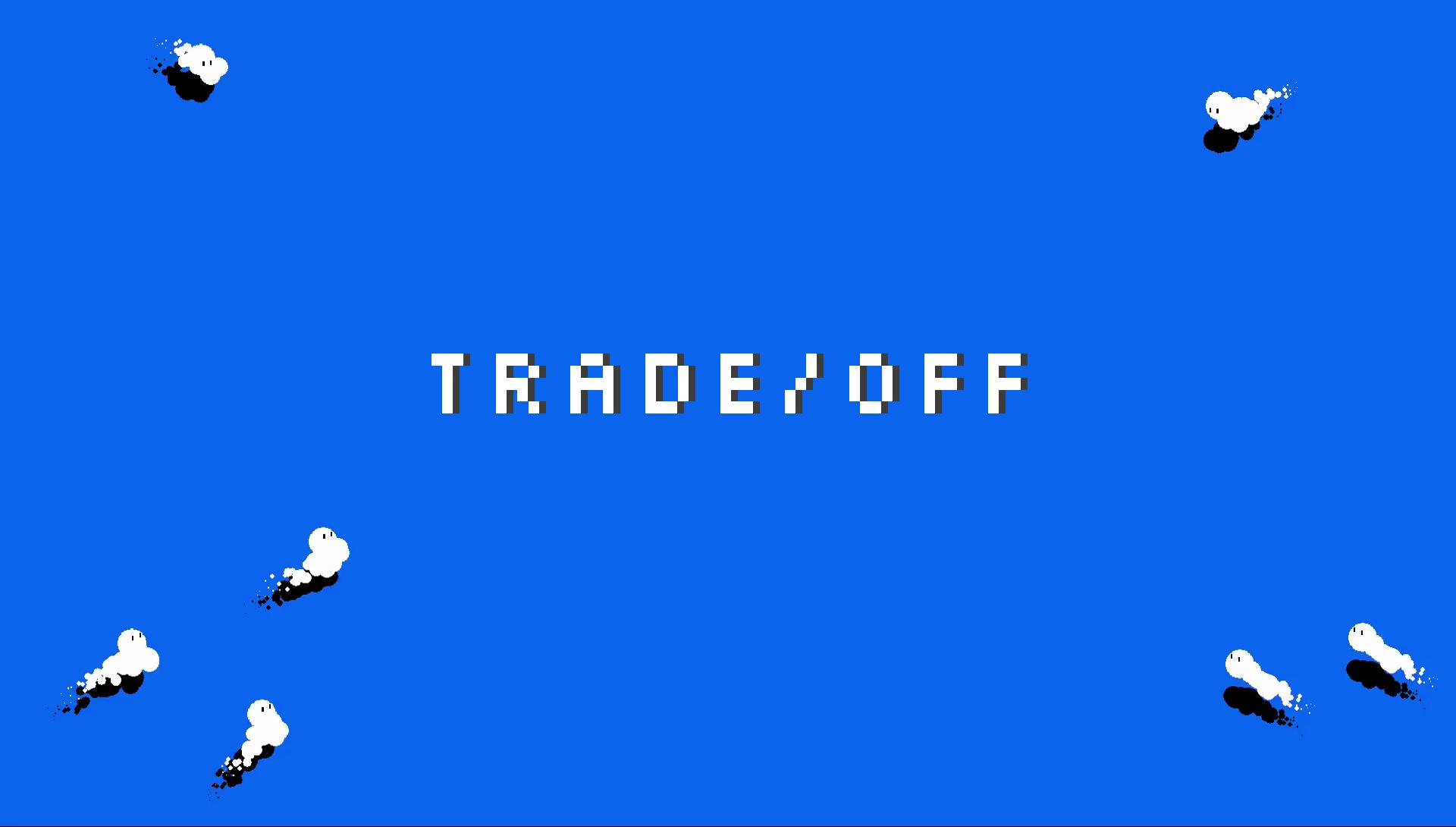 Trade/Off