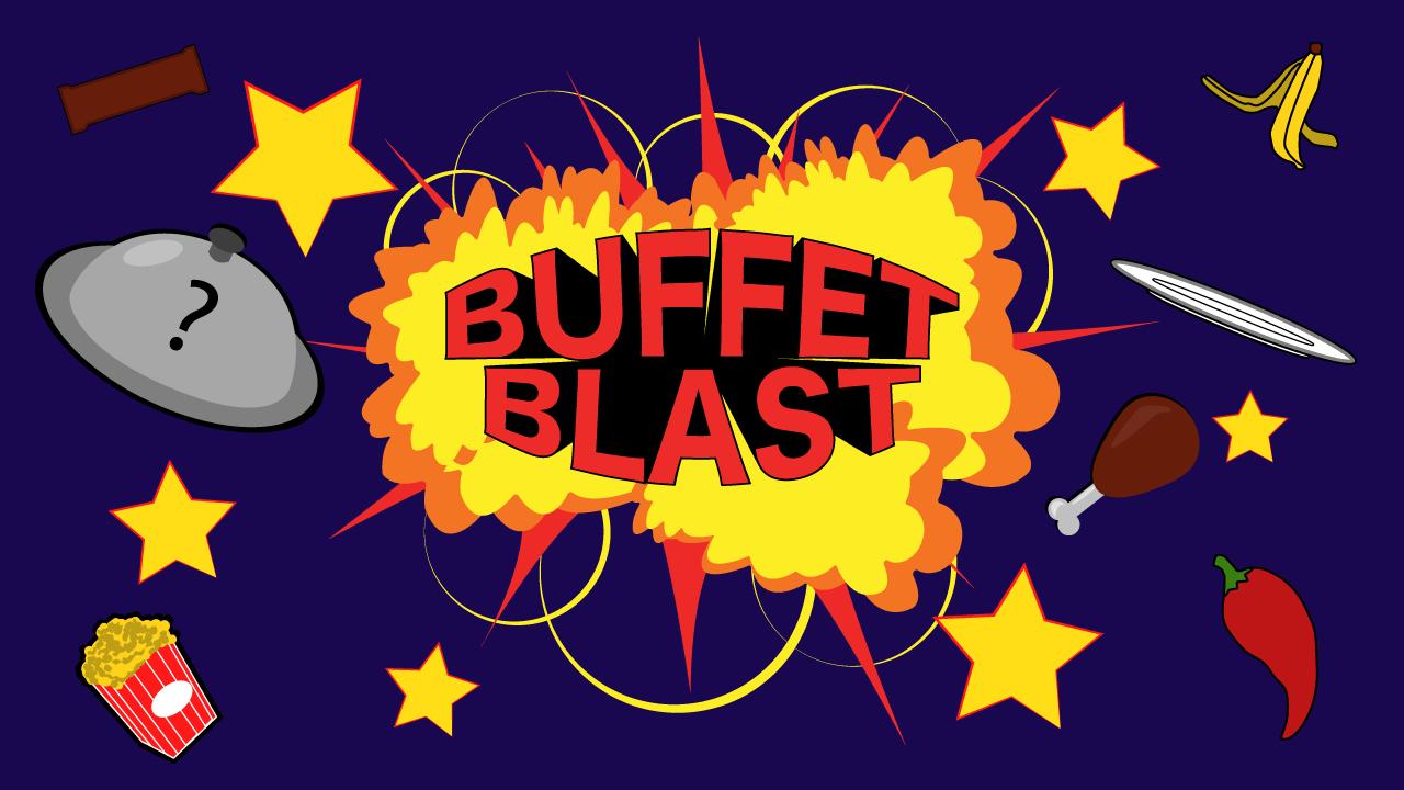 Buffet Blast