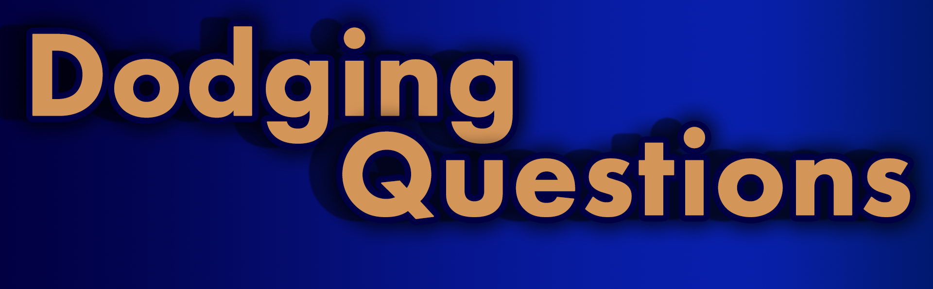 Dodging Questions (Prototype)