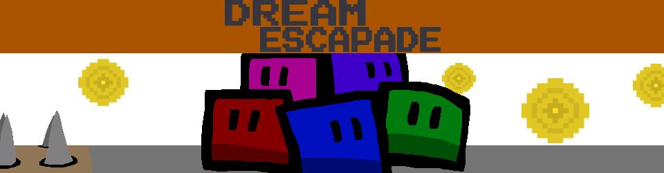 Dream Escapade (Demo)