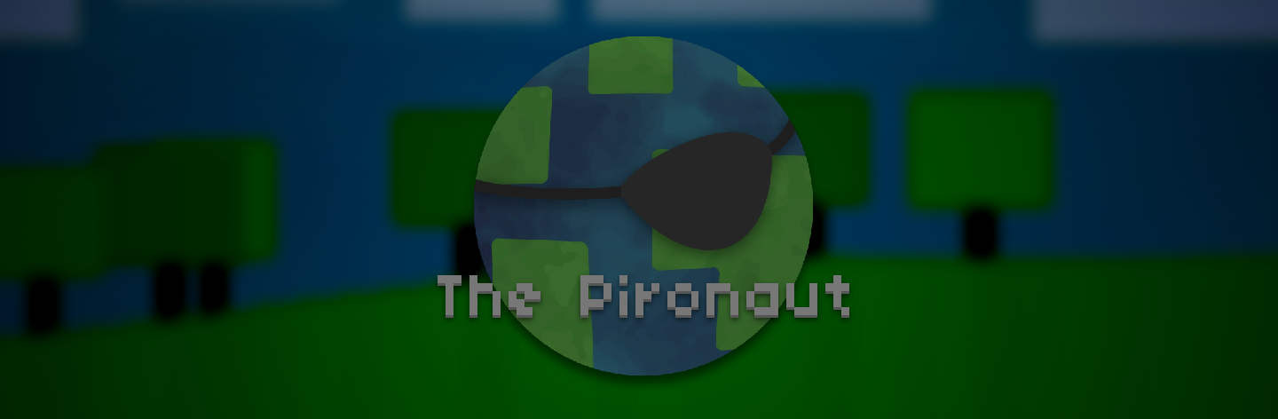 The Pironaut