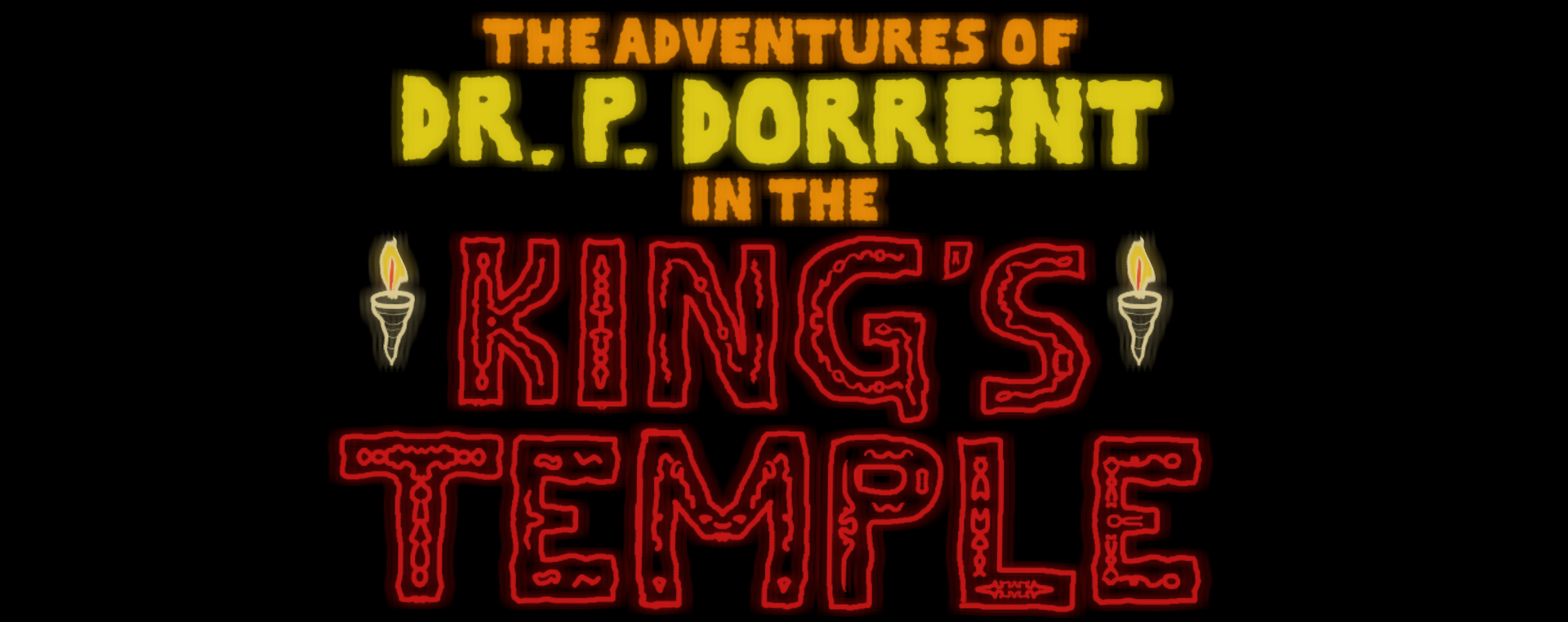 The Adventures of Dr. P. Dorrent in the King's Temple (WT)