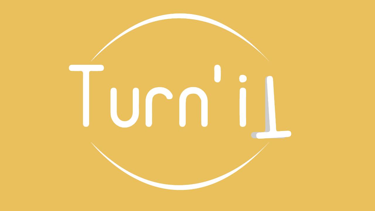 Turn' it