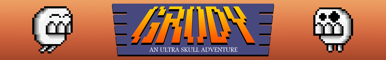 Grody - An Ultra Skull Adventure