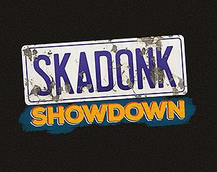Skadonk Showdown [Free] [Racing] [Windows] [macOS]