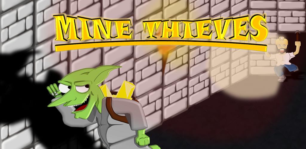 Mine Thieves