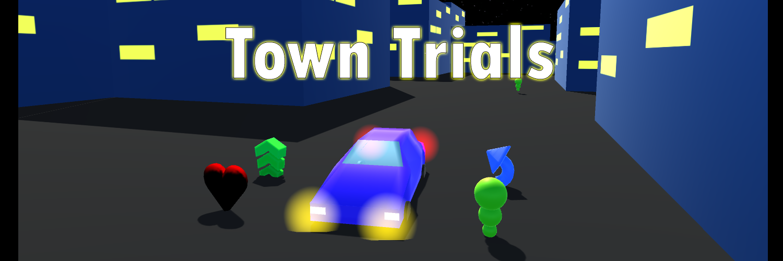 Town Trials [Alpha]