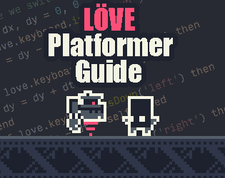 Love Platformer Guide By 0x72