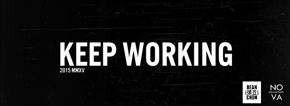 Keep Working