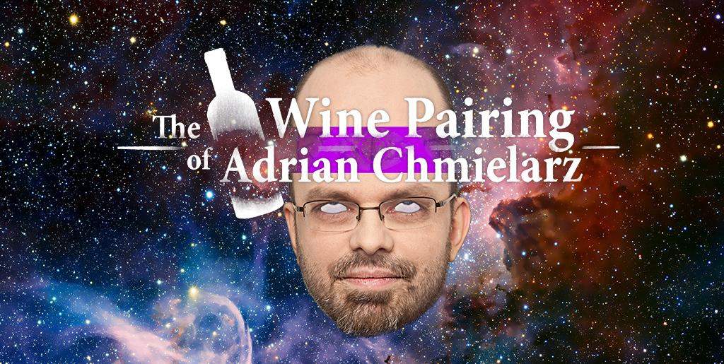 The Wine Pairing of Adrian Chmielarz