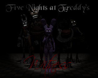 Five Nights at Freddy's: Witness by Belugaking