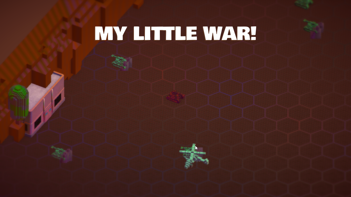 My Little War!