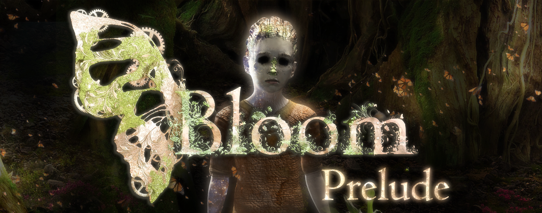 Bloom: Prelude