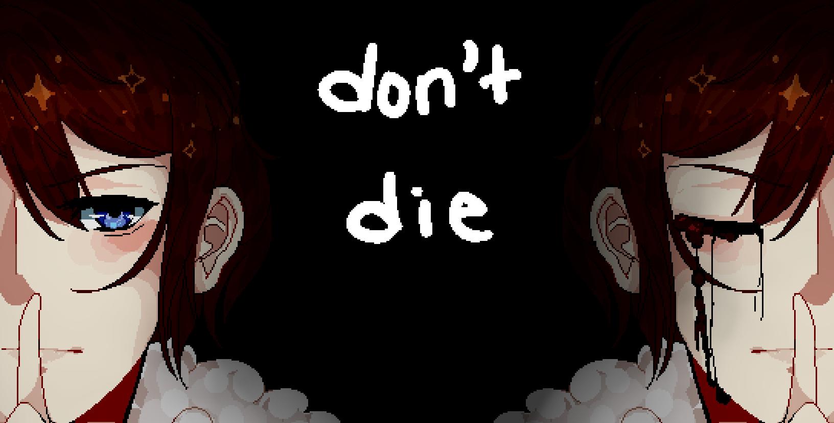 Don't Die