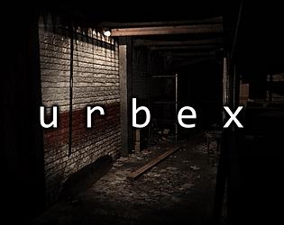 Urbex [Free] [Adventure] [Windows]
