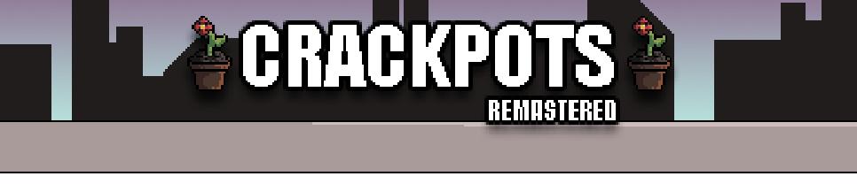 Crackpots - Redesign