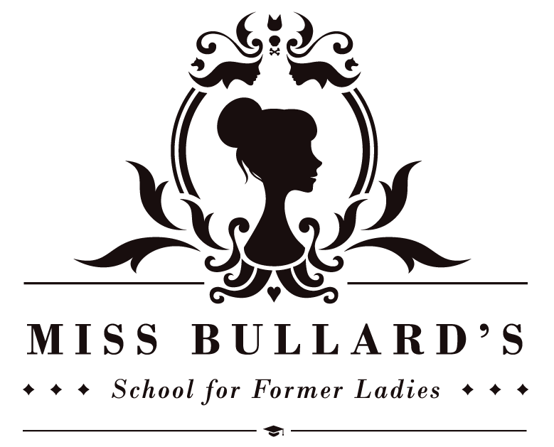 Miss Bullard's School for Former Ladies