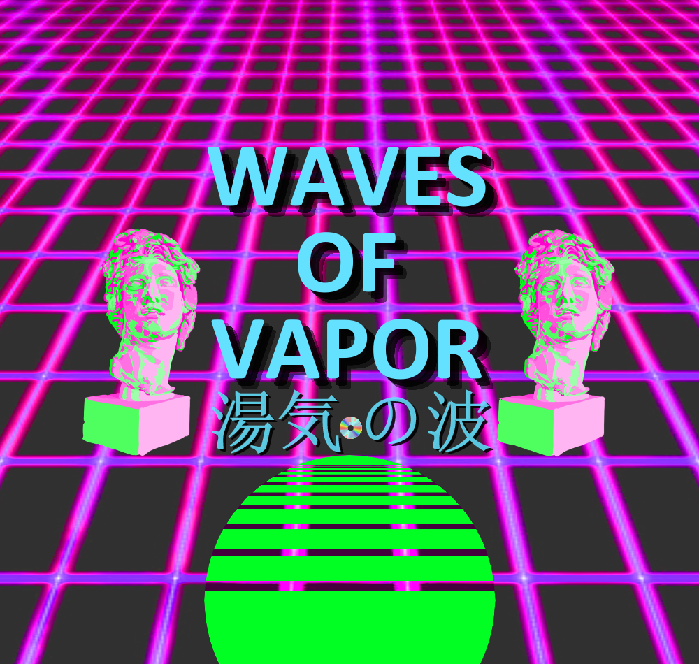 Waves of Vapor