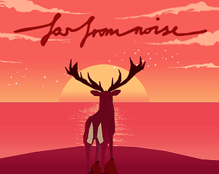 Far from Noise [$7.99] [Other] [Windows] [macOS]