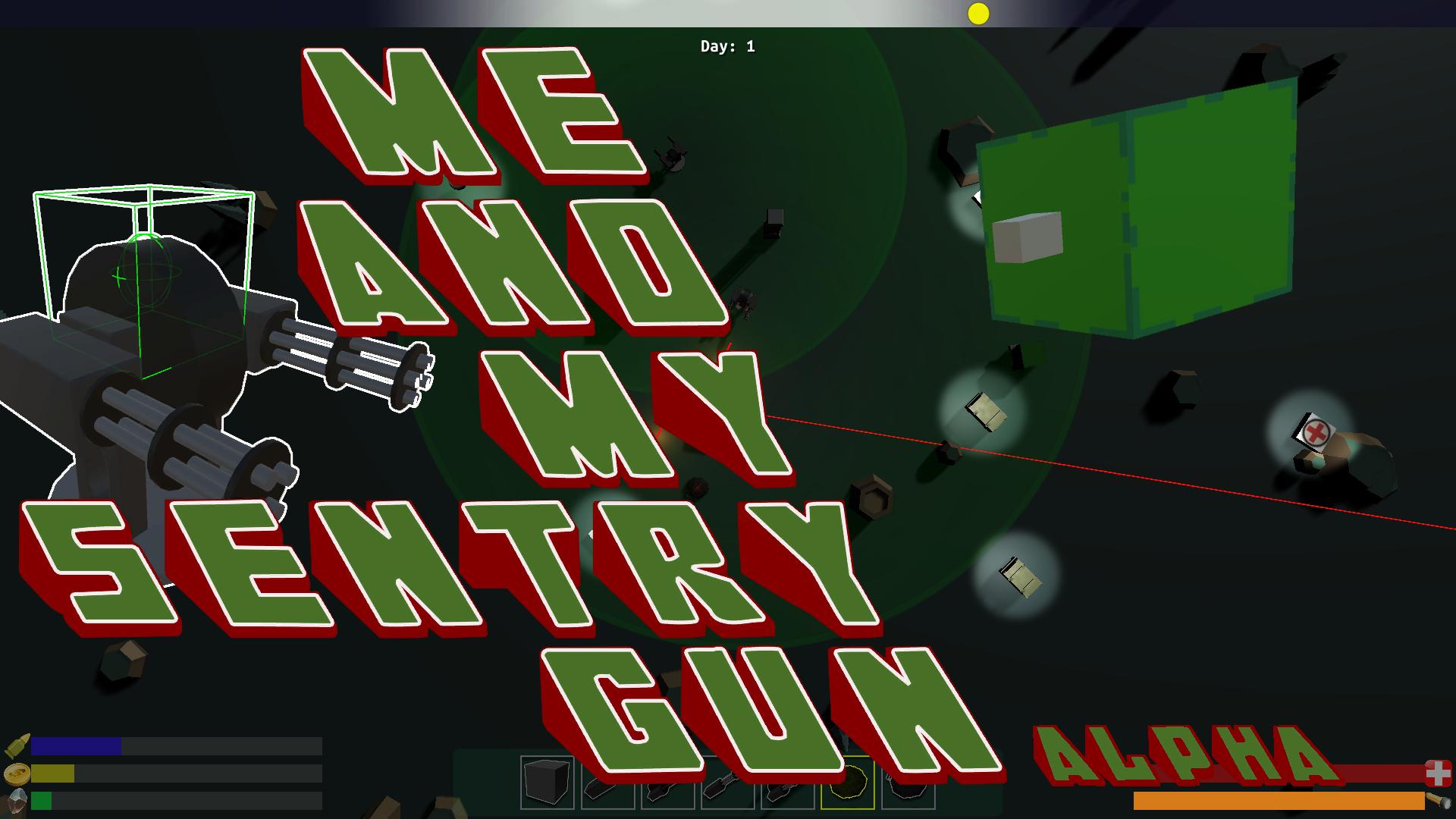 Me And My Sentry Gun