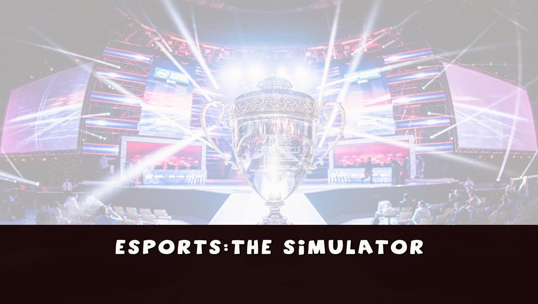 eSports: The Simulator