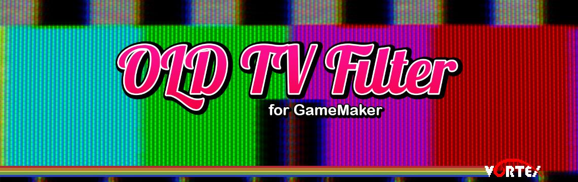 OLD TV Filter for GameMaker