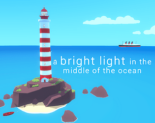 A Bright Light in the Middle of the Ocean [Free] [Simulation] [Windows] [macOS] [Linux]
