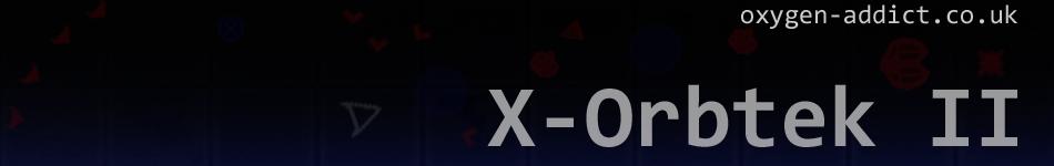 X-Orbtek II