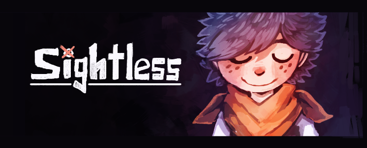 Sightless: Version 1.3.1 Demo