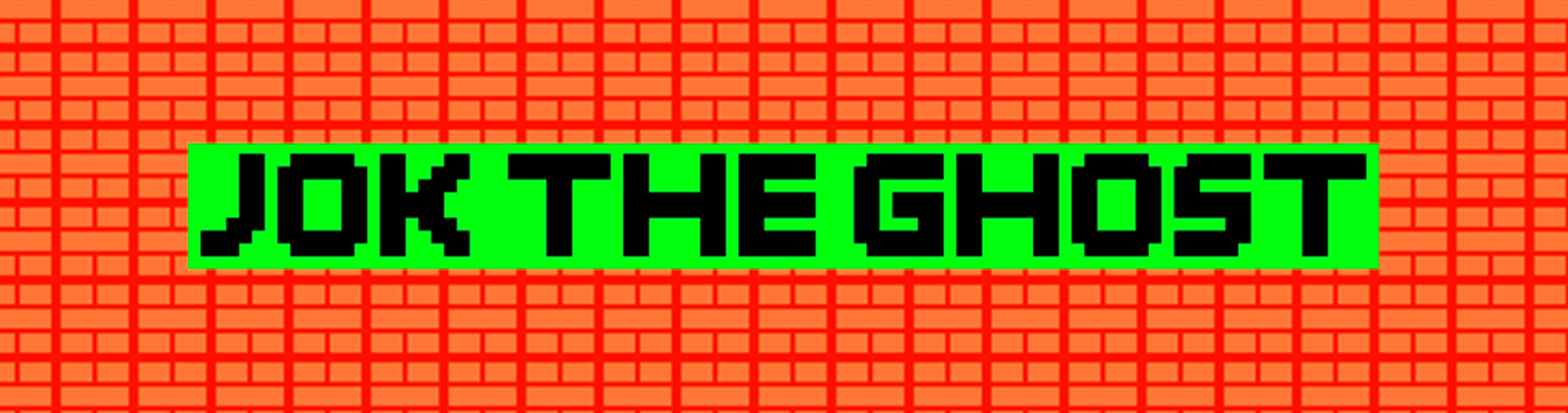 Jok the Ghost (alpha)