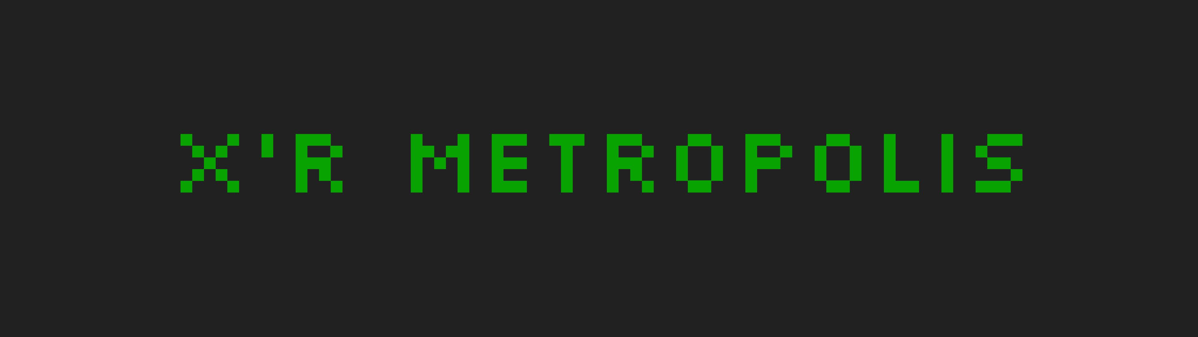 X'r Metropolis
