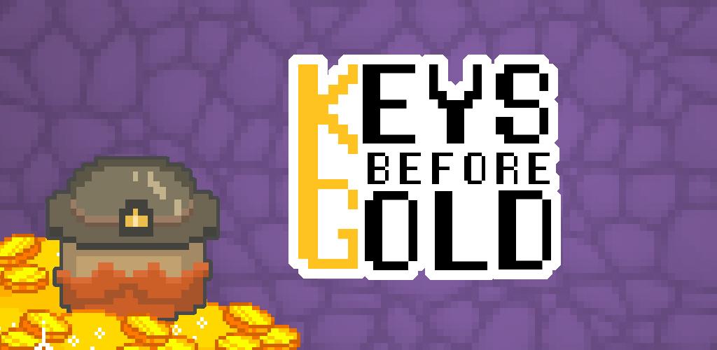 Keys before Gold