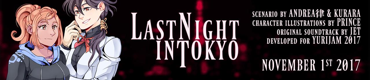 Last Night in Tokyo (Yuri Jam 2017)
