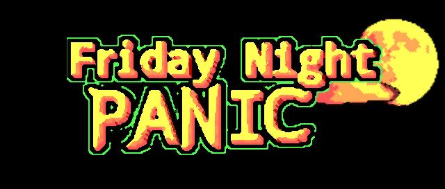 Friday Night Panic